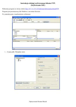 Instrukcja obsługi szyfrowanego klienta FTP. (Szyfrowanie SSL)