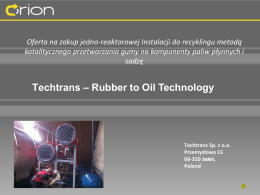 Techtrans – Rubber to Oil Technology