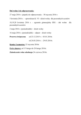 Dni wolne i do odpracowania: 27 maja 2016 r. (piątek) do