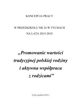 """""""Promowanie wartości tradycyjnej polskiej"""