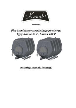 Piec kominkowy z cyrkulacją powietrza. Typy Kanuk 8VP, Kanuk 10VP