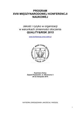 program konferencji !!!, proszę kliknąć na - Quality & Risk 2015