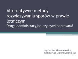 Mariza Aleksandrowicz – Droga administracyjna czy cywilno