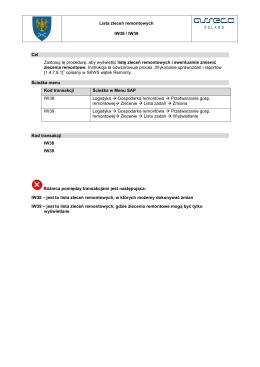 Lista zleceń remontowych IW38 / IW39 Cel Zastosuj tę procedurę