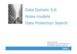 Data Domain 5.6 Nowe modele Data Protection Search