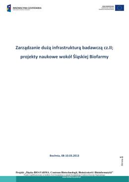 Zarządzanie dużą infrastrukturą badawczą cz.II - Śląska Bio