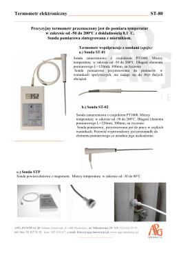 ST-80 Precyzyjny termometr przeznaczony jest do pomiaru temperat