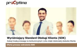 Wyróżniający Standard Obsługi Klienta (SOK)