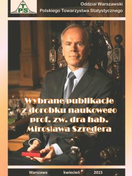 Dorobek publikacyjny prof. zw. dra hab. Mirosława Szredera