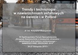 Trendy i technologie w nawierzchniach asfaltowych na świecie i w