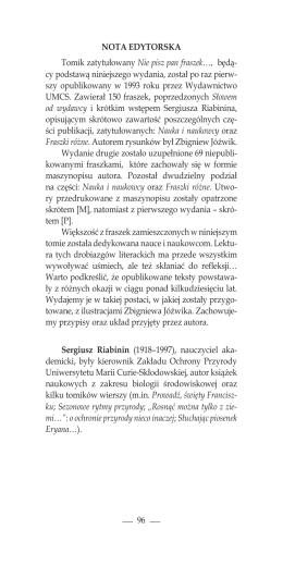 96 NOTA EDYTORSKA Tomik zatytułowany Nie pisz pan fraszek