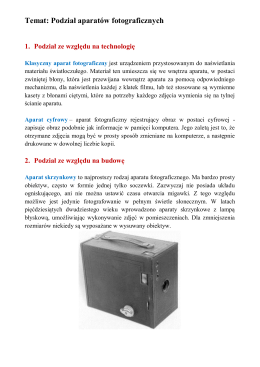 Temat: Podział aparatów fotograficznych 1. Podział ze względu na
