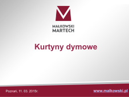 Kurtyny dymowe – prezentacja firmy Małkowski