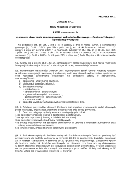 Projekt uchwały nr 1 w sprawie utworzenia samodzielnego zakładu