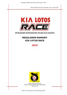 REGULAMIN RAMOWY KIA LOTOS RACE 2015