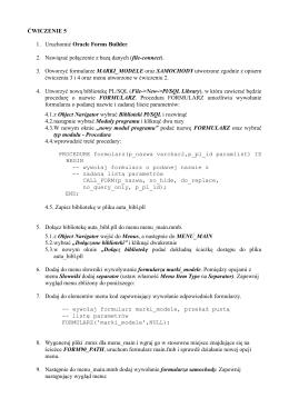 ĆWICZENIE 5 1. Uruchomić Oracle Forms Builder. 2