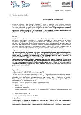 Kraków, dnia 01.09.2015 r. ZP-07/15/wyjaśnienia SIWZ 1 Do