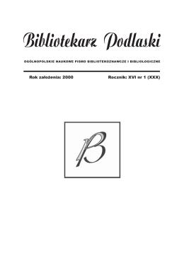 Rocznik: XVI nr 1 (XXX) Rok założenia: 2000