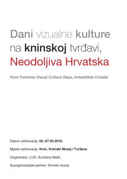 Dani vizualne kulture na kninskoj tvrđavi, Neodoljiva