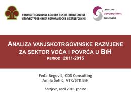 detaljna analiza vanjskotrgovinske razmjene za sektor voća i povrća