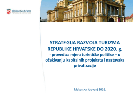 STRATEGIJA RAZVOJA TURIZMA REPUBLIKE HRVATSKE DO