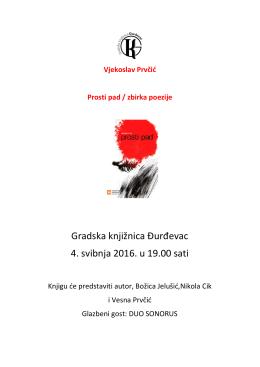 Gradska knjižnica Đurđevac 4. svibnja 2016. u 19.00 sati