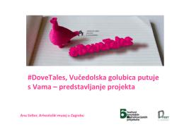 #DoveTales, Vučedolska golubica putuje s Vama – predstavljanje