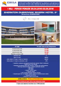 1 MAJ 2016 - Sheraton Dubrovnik Riviera Hotel