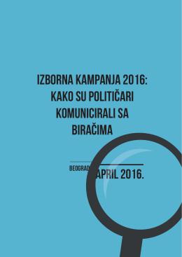 izborna kampanja 2016: kako su političari komunicirali