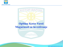 Opština Kotor Varoš Mogućnosti za investiranje