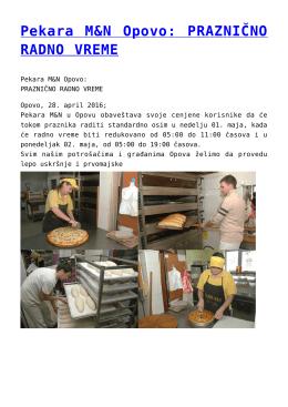 Pekara M&N Opovo: PRAZNIČNO RADNO VREME