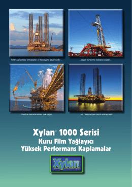 Xylan® 1000 Serisi