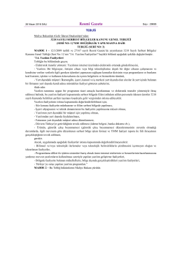 3218 Sayılı Serbest Bölgeler Kanunu Genel Tebliği (Seri