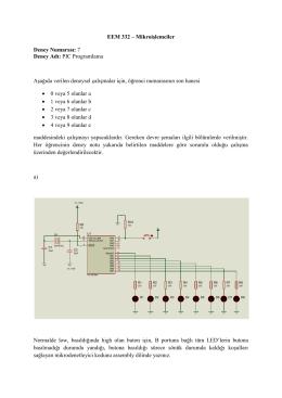 EEM 332 – Mikroişlemciler Deney Numarası: 7 Deney Adı: PIC