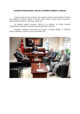 Antalyalı Müdürlerden, Burdur İl Müdürü Balban`a Ziyaret