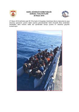 27 Nisan 2016 - Sahil Güvenlik Komutanlığı