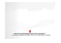 davetiye için tıklayınız. - Hacettepe Üniversitesi Uluslararası Öğrenci