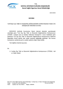Yurtdışı İlaç Tıbbi Ve Ekonomik Değerlendirme Komisyonunun