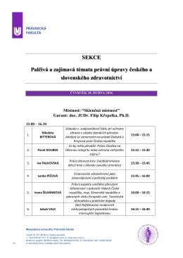 SEKCE Palčivá a zajímavá témata právní úpravy českého a