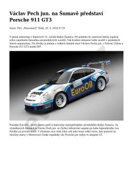 Václav Pech jun. na Šumavě představí Porsche 911 GT3