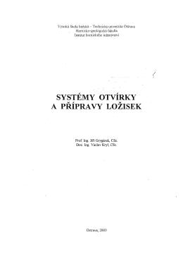 Systémy otvírky a přípravy ložisek - HGF