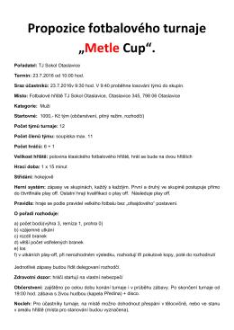 """Propozice fotbalového turnaje """"Metle Cup""""."""