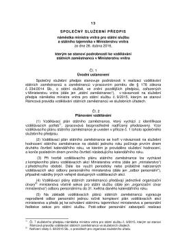 Společný služební předpis č. 13/2016 náměstka ministra vnitra pro