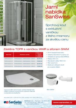 Akce SanSwiss Sprchový kout s exkluzivní vaničkou Platnost