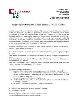 Výroční zpráva tkáňového zařízení Cellthera, sro