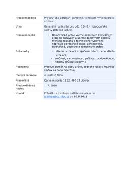 Pracovní pozice Útvar Pracovní náplň Požadavky Poznámka