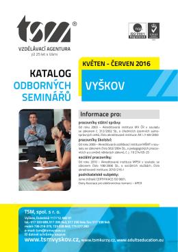 Katalog Vyškov KVĚTEN - ČERVEN 2016.indd