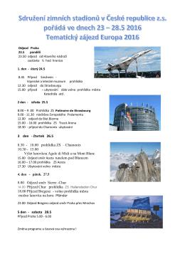 3 den - čtvrtek 26.5 8.30 - 10.00 prohlídka ZS – Chamonix 10.30