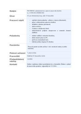 Nadpis Útvar Pracovní náplň Požadavky Poznámka Platové