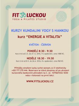 """KURZY KUNDALINI YOGY S HANKOU kurz """"ENERGIE A VITALITA"""""""